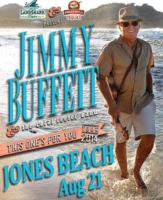 http://BUFFETT.jonesbeach.com;Jimmy Buffett & The Coral Reefer Band - Thur, Aug 21, 2014