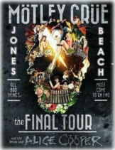 http://MOTLEYCRUE.jonesbeach.com;M�tley Cr�e - Fri, Aug 29, 2014 with special guest Alice Cooper